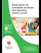 Certificado de Profesionalidad (SSCB0209) Dinamización de actividades de tiempo libre educativa infantil y juvenil