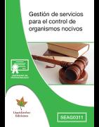 SEAG0311 Gestión de servicios para el control de organismos nocivos